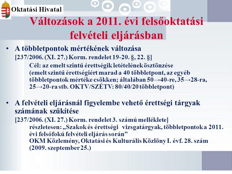 Változások a 2011. évi felsőoktatási felvételi eljárásban