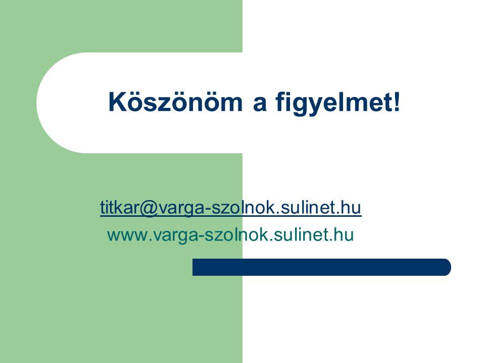 titkar@varga-szolnok.sulinet.hu www.varga-szolnok.sulinet.hu