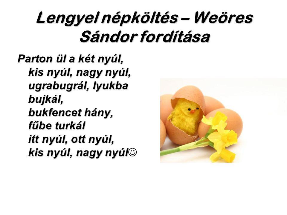 Lengyel népköltés – Weöres Sándor fordítása