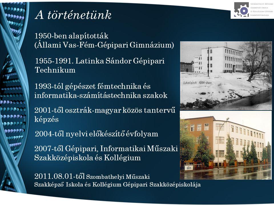A történetünk 1950-ben alapították (Állami Vas-Fém-Gépipari Gimnázium)