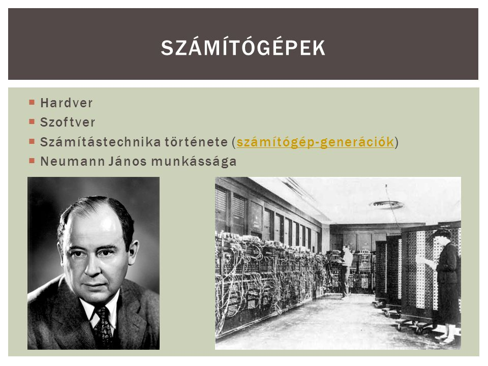 SZÁMÍTÓGÉPEK Hardver Szoftver