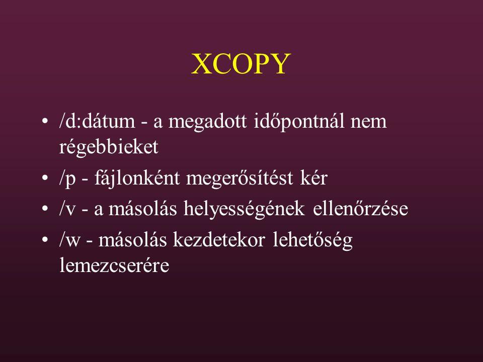 XCOPY /d:dátum - a megadott időpontnál nem régebbieket