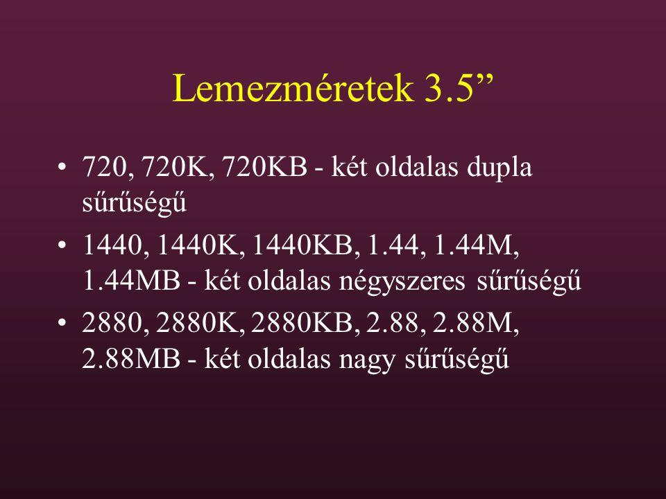 Lemezméretek 3.5 720, 720K, 720KB - két oldalas dupla sűrűségű