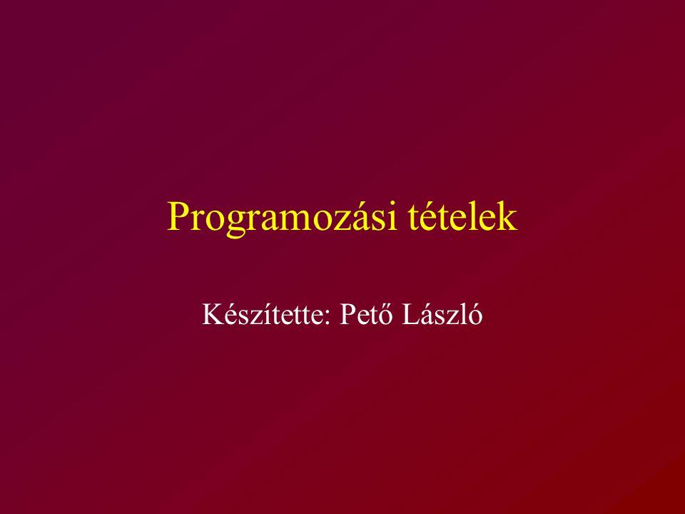 Készítette: Pető László