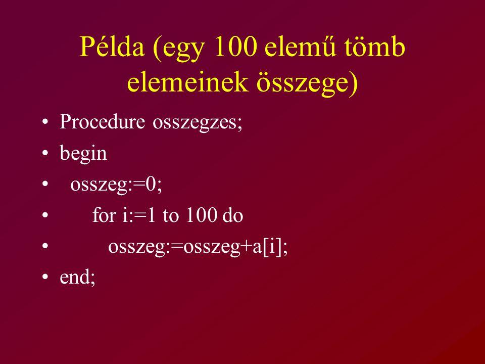 Példa (egy 100 elemű tömb elemeinek összege)