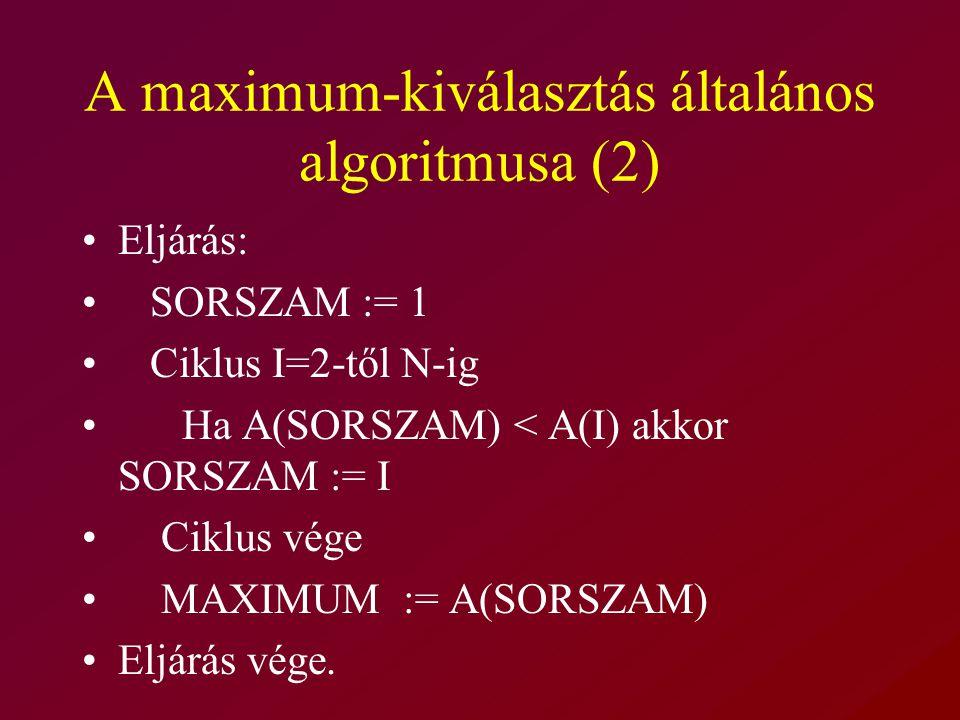 A maximum-kiválasztás általános algoritmusa (2)