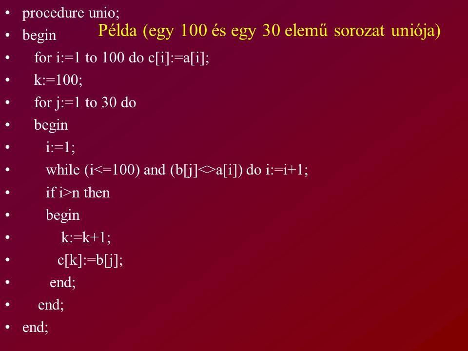Példa (egy 100 és egy 30 elemű sorozat uniója)