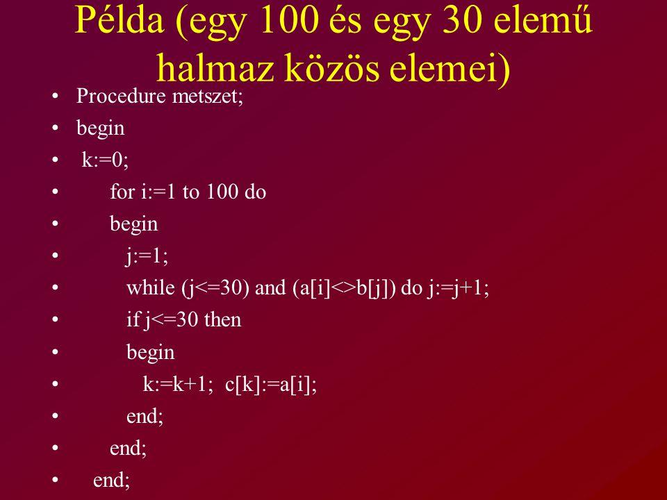 Példa (egy 100 és egy 30 elemű halmaz közös elemei)