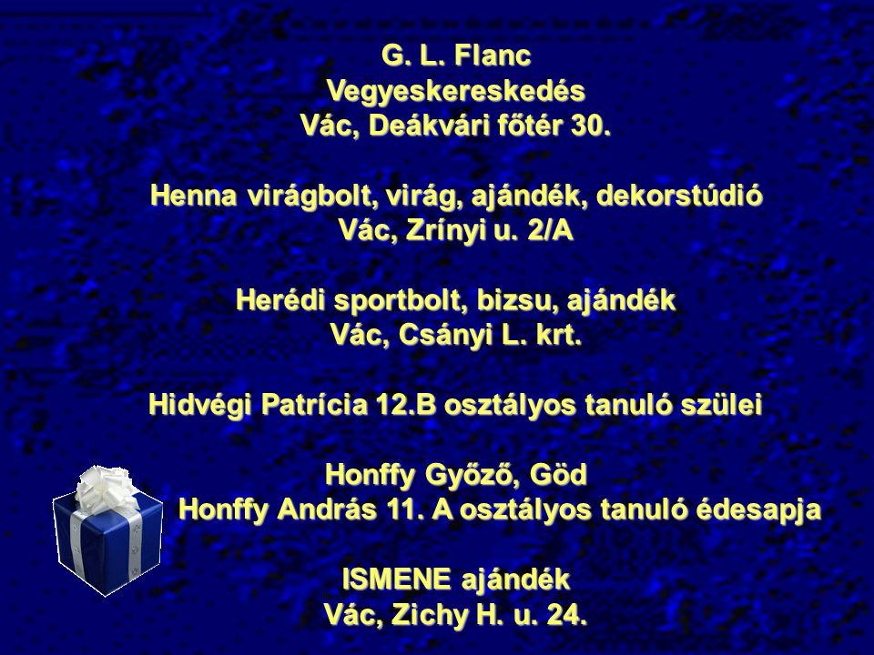 Henna virágbolt, virág, ajándék, dekorstúdió Vác, Zrínyi u. 2/A