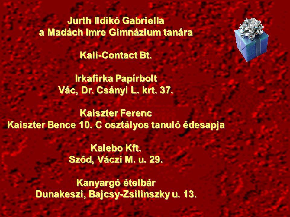 Jurth Ildikó Gabriella a Madách Imre Gimnázium tanára Kali-Contact Bt.