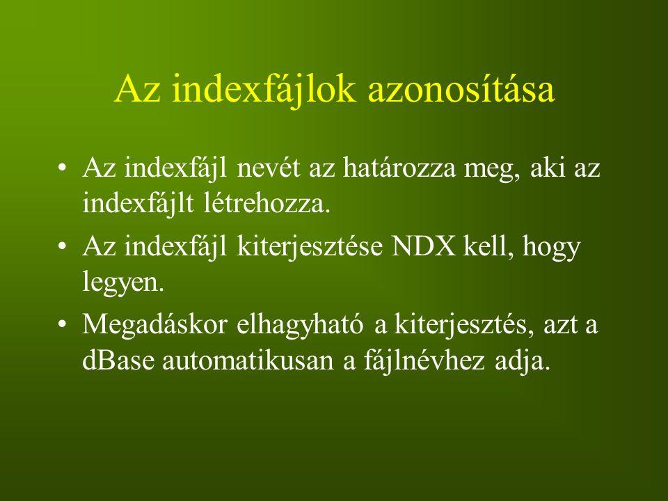 Az indexfájlok azonosítása