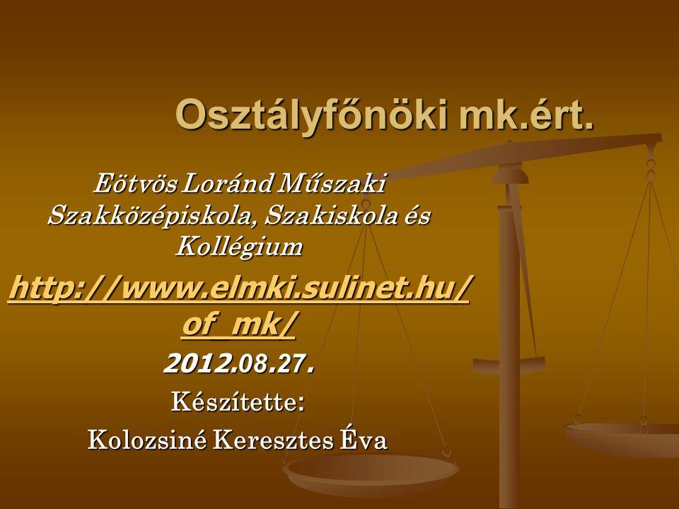 Osztályfőnöki mk.ért. http://www.elmki.sulinet.hu/of_mk/