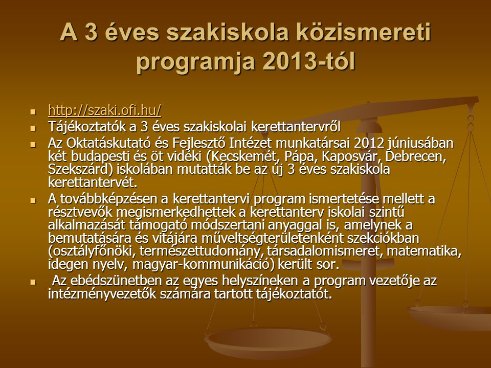 A 3 éves szakiskola közismereti programja 2013-tól