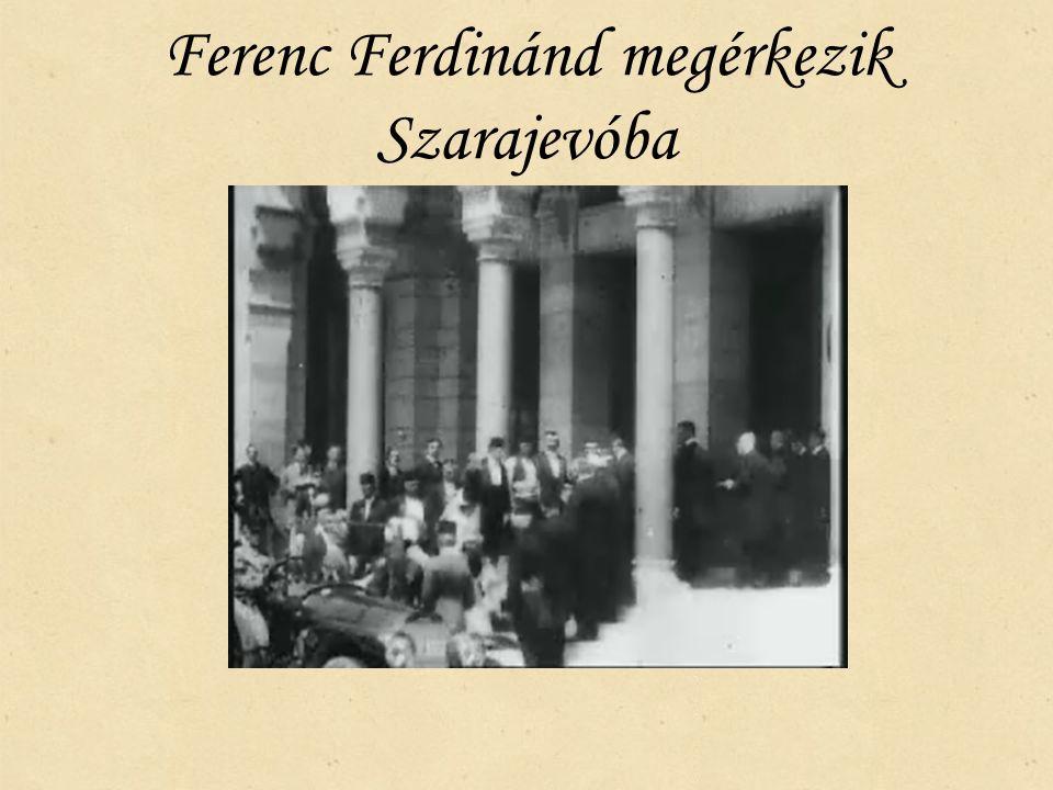 Ferenc Ferdinánd megérkezik Szarajevóba