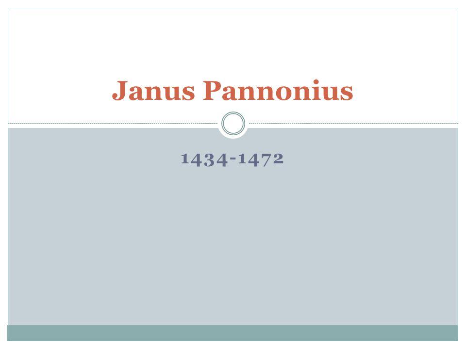 Janus Pannonius 1434-1472