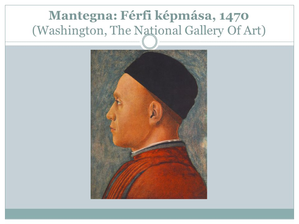 Mantegna: Férfi képmása, 1470 (Washington, The National Gallery Of Art)