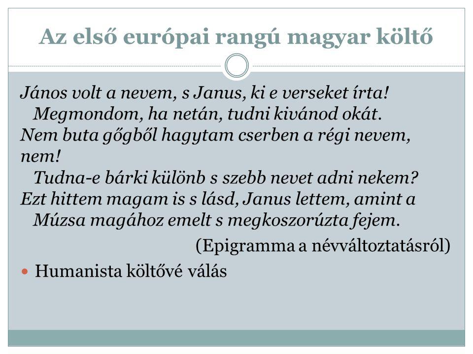 Az első európai rangú magyar költő