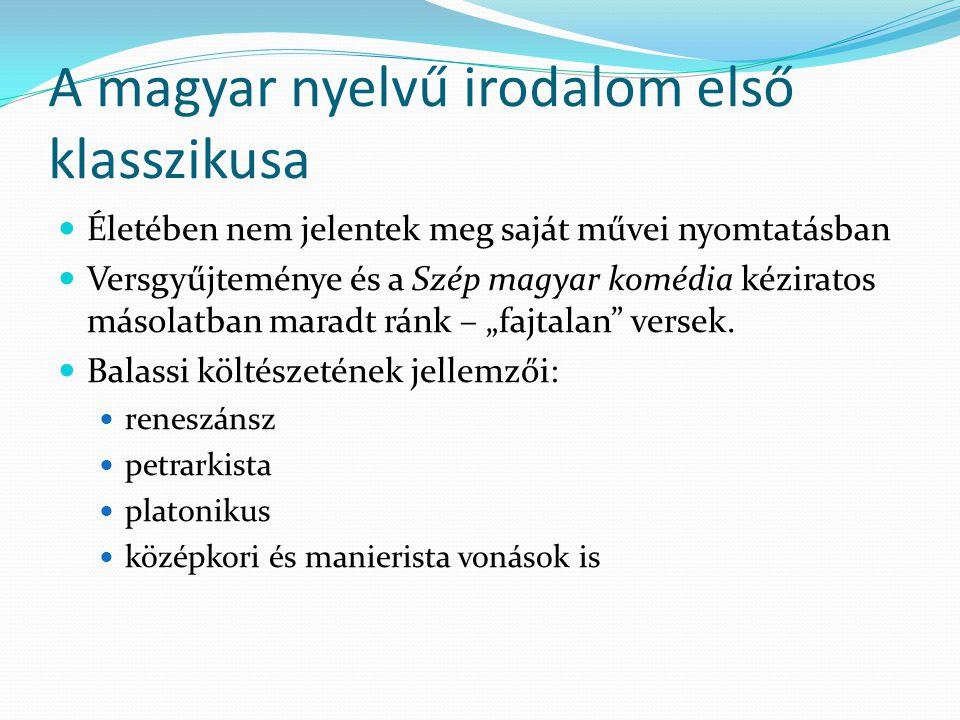 A magyar nyelvű irodalom első klasszikusa