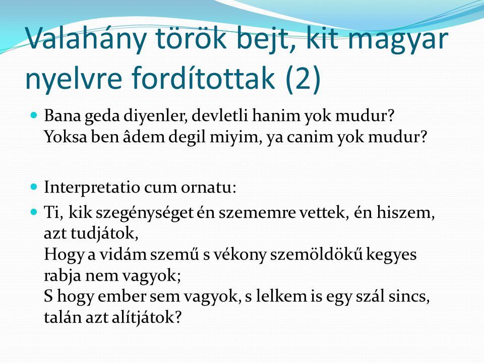 Valahány török bejt, kit magyar nyelvre fordítottak (2)