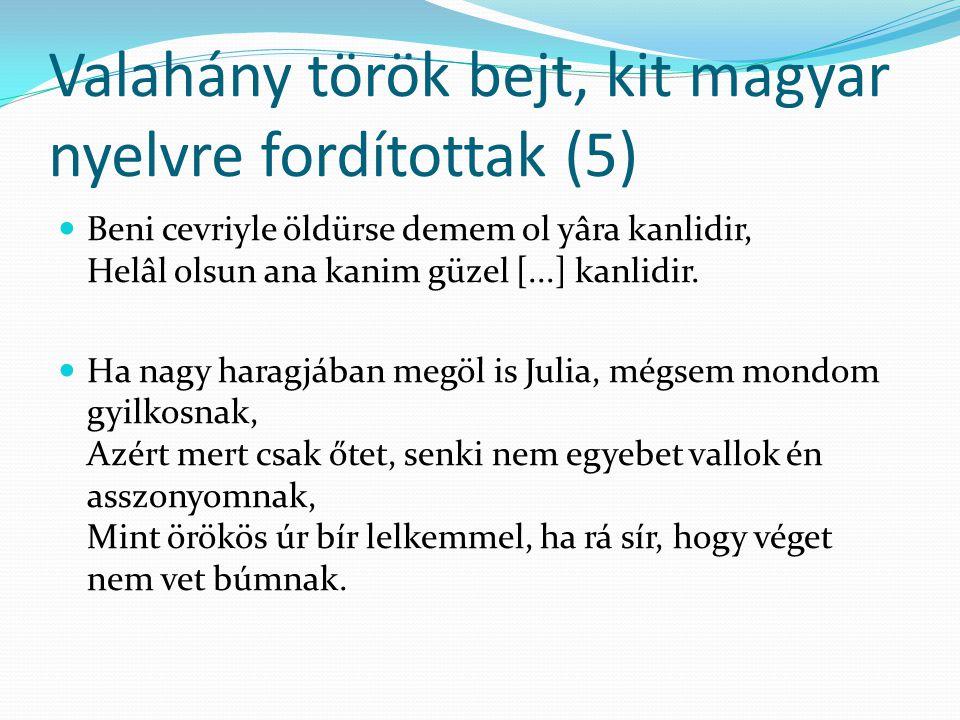 Valahány török bejt, kit magyar nyelvre fordítottak (5)