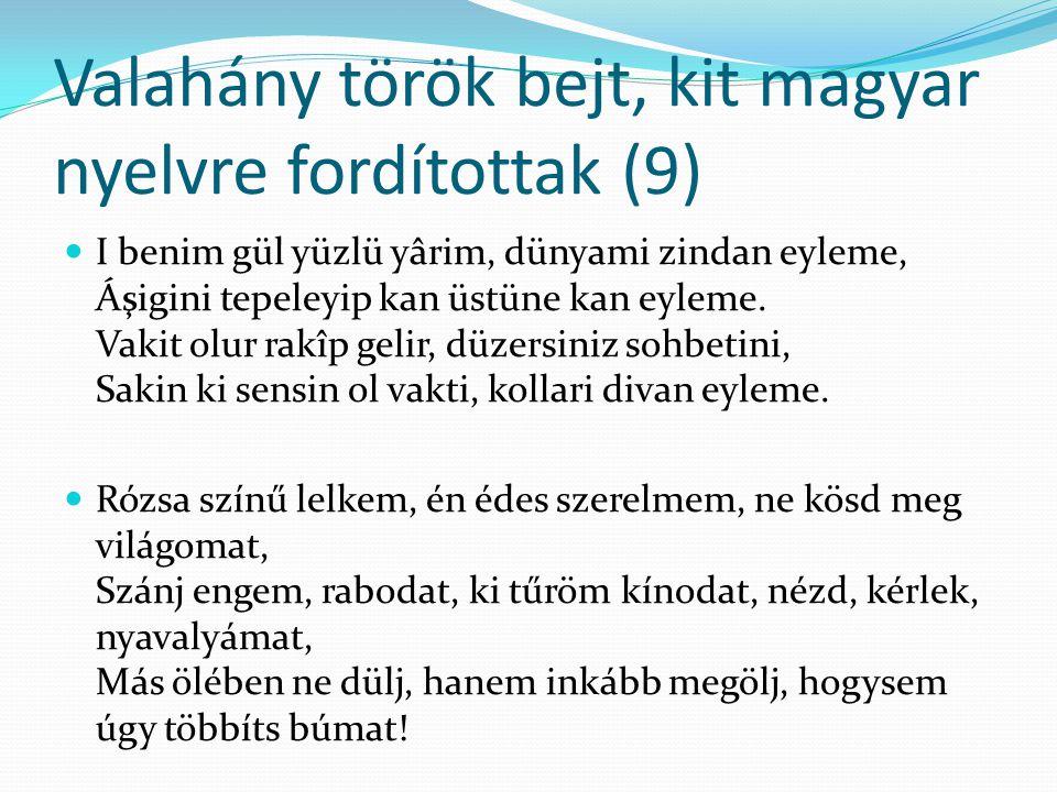 Valahány török bejt, kit magyar nyelvre fordítottak (9)