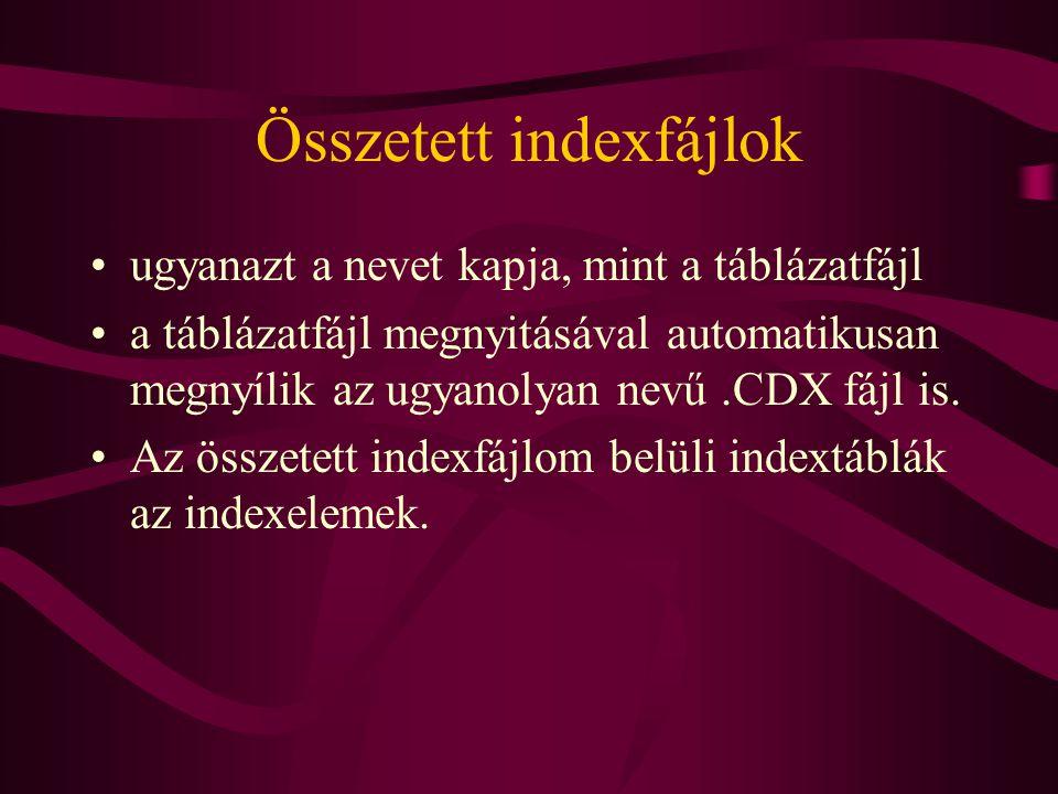 Összetett indexfájlok