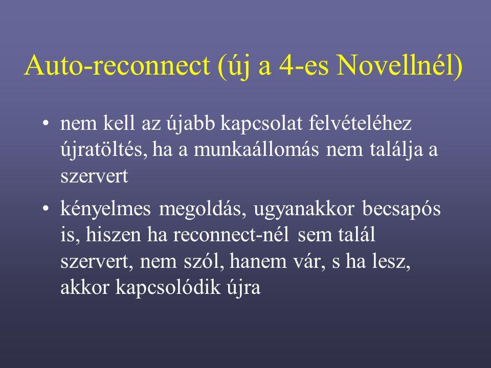 Auto-reconnect (új a 4-es Novellnél)