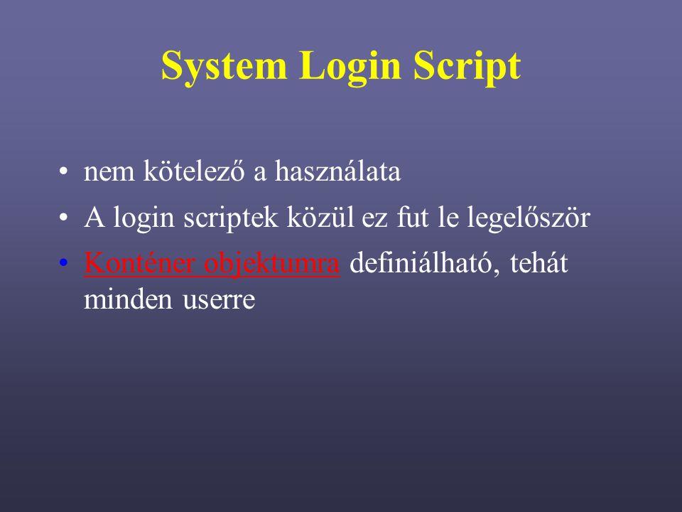 System Login Script nem kötelező a használata