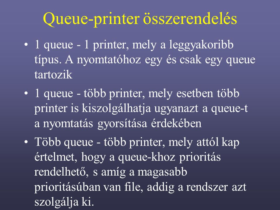 Queue-printer összerendelés