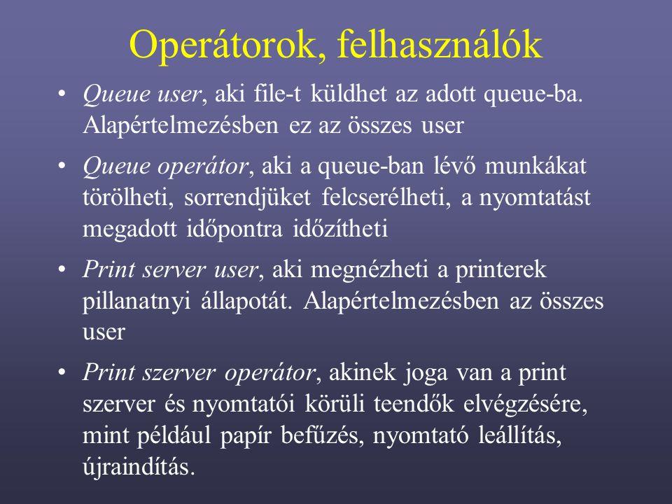 Operátorok, felhasználók