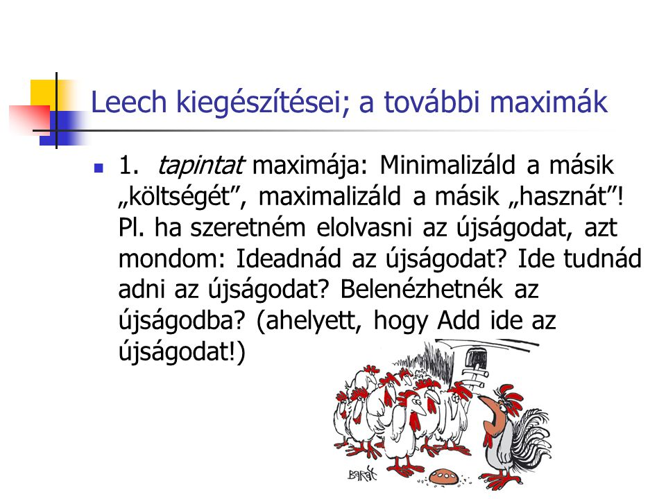 Leech kiegészítései; a további maximák