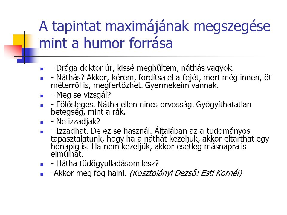 A tapintat maximájának megszegése mint a humor forrása