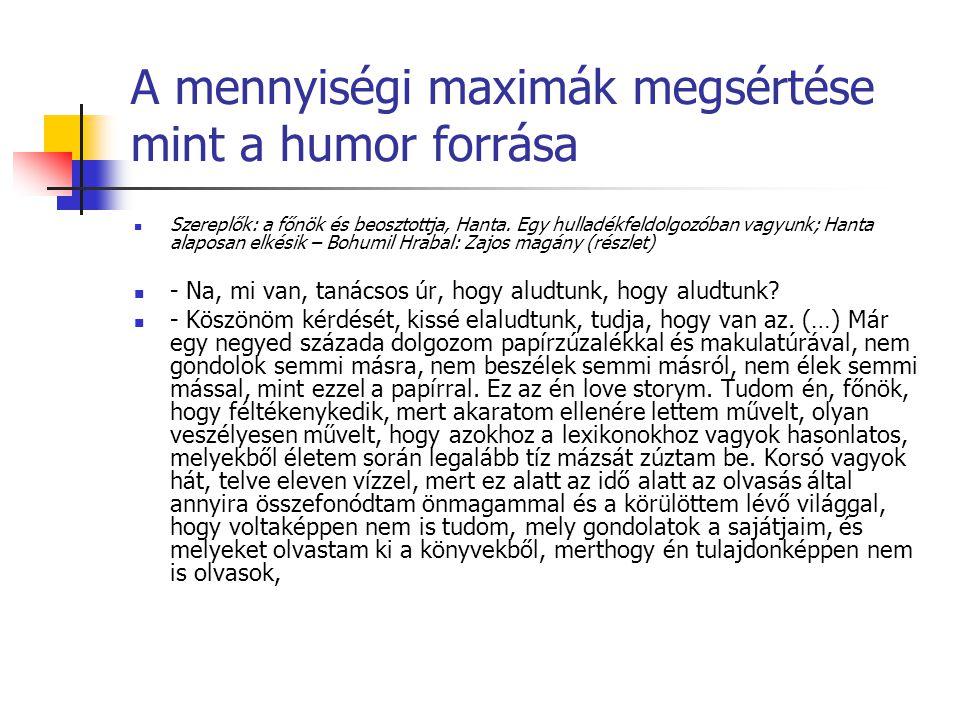 A mennyiségi maximák megsértése mint a humor forrása