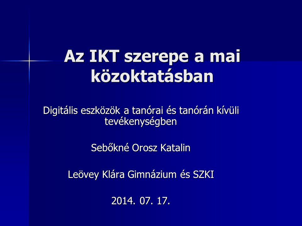 Az IKT szerepe a mai közoktatásban