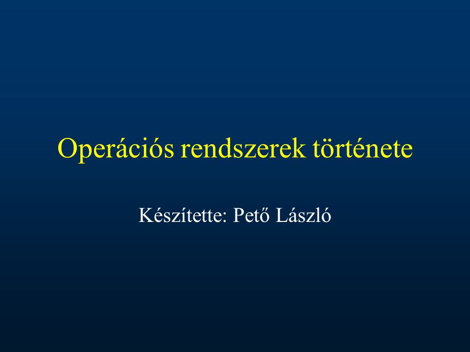 Operációs rendszerek története