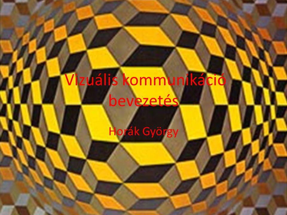 Vizuális kommunikáció bevezetés