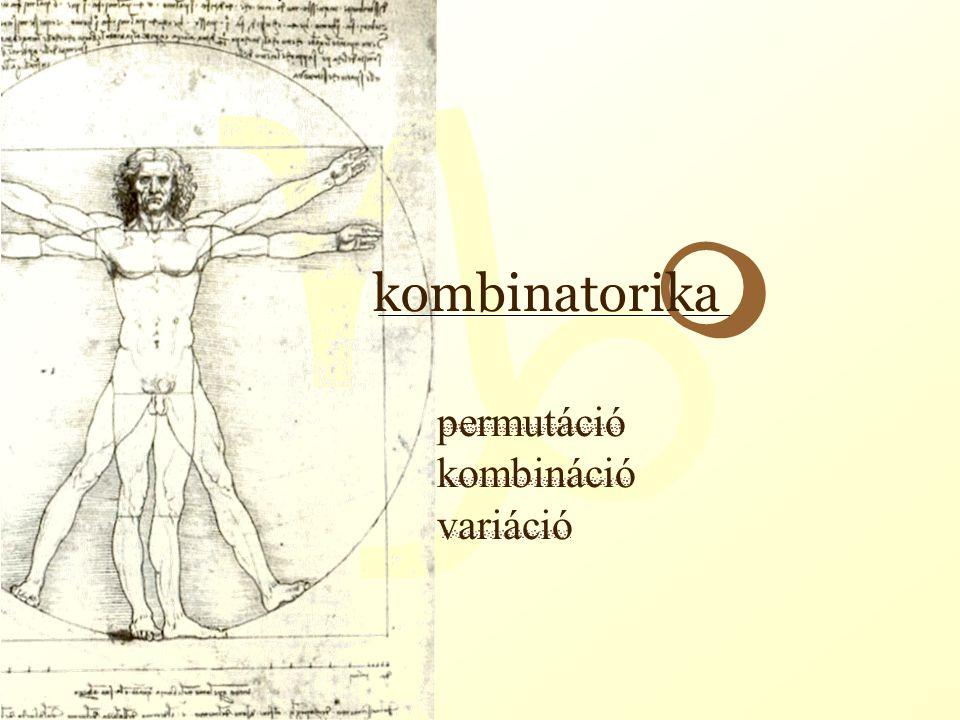 permutáció kombináció variáció