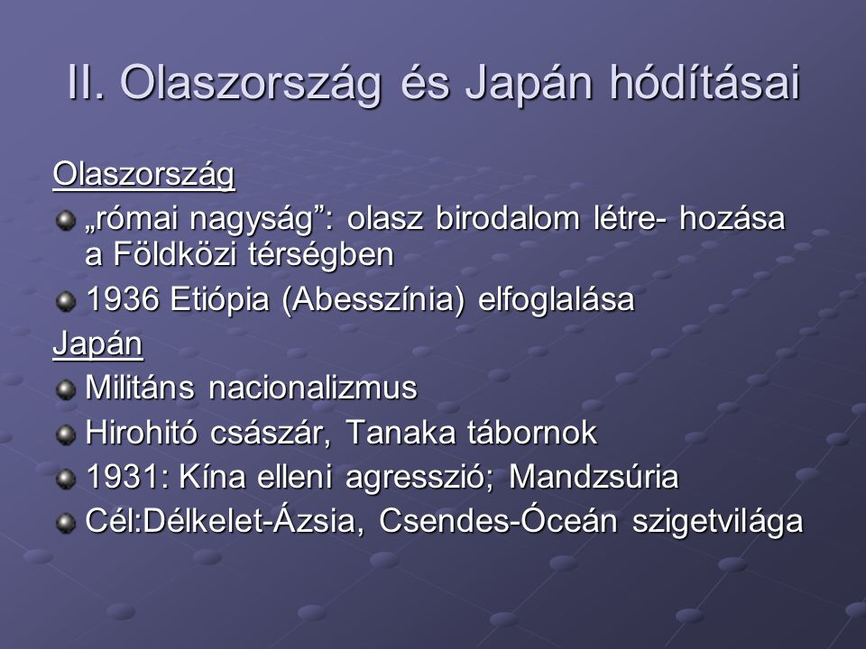 II. Olaszország és Japán hódításai