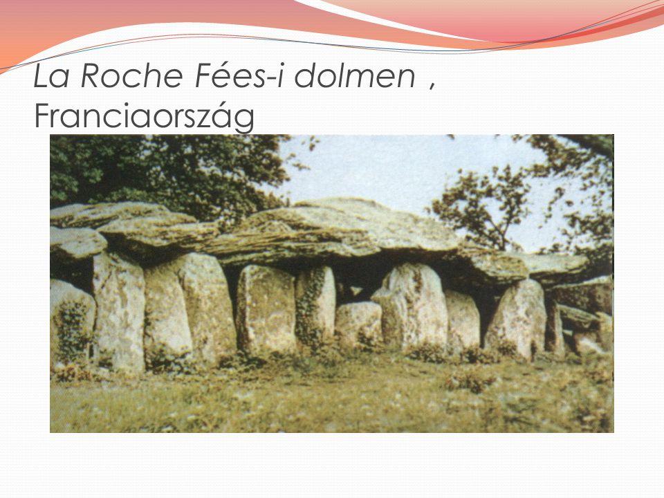 La Roche Fées-i dolmen , Franciaország
