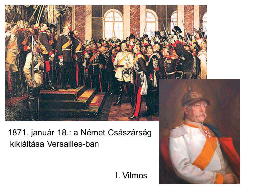 1871. január 18.: a Német Császárság