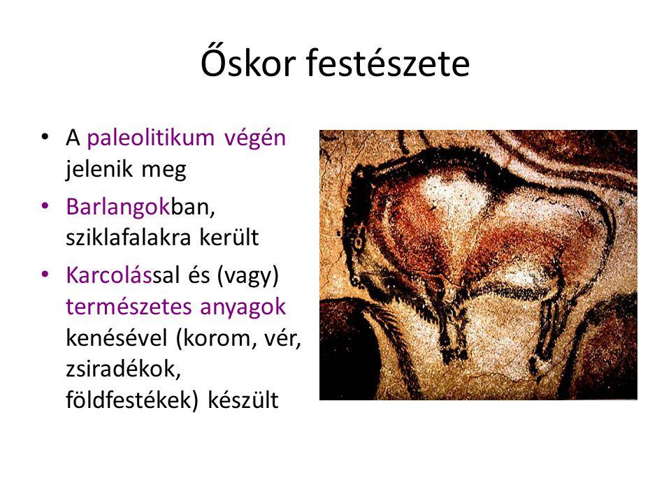 Őskor festészete A paleolitikum végén jelenik meg