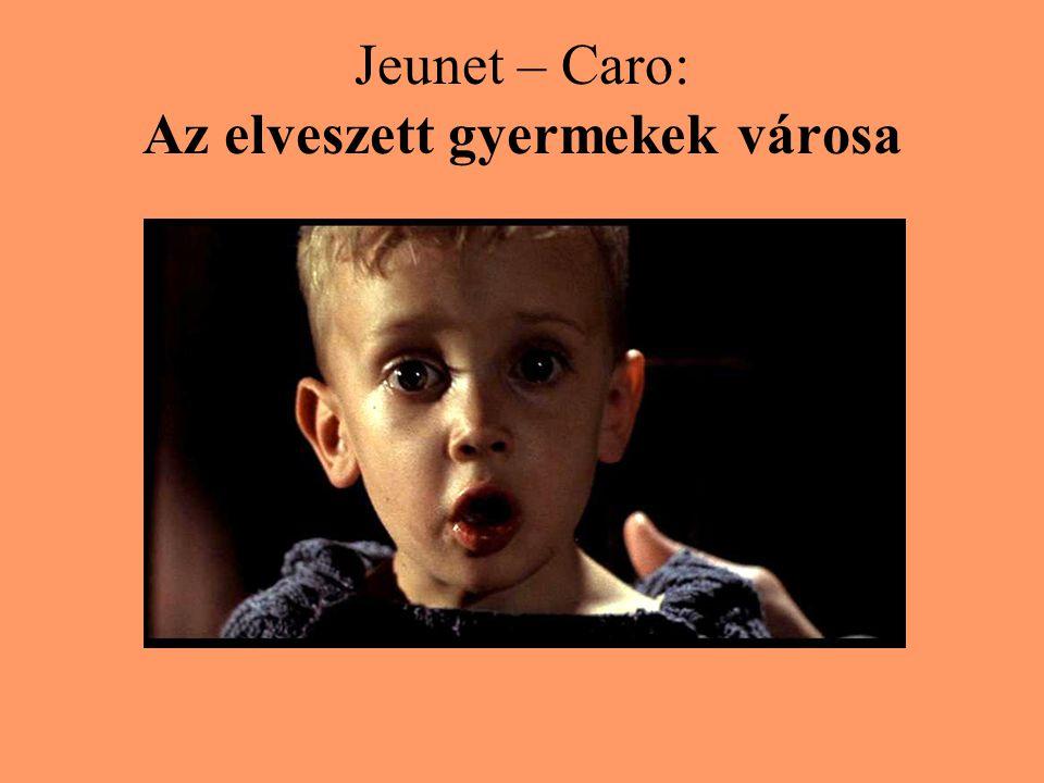 Jeunet – Caro: Az elveszett gyermekek városa