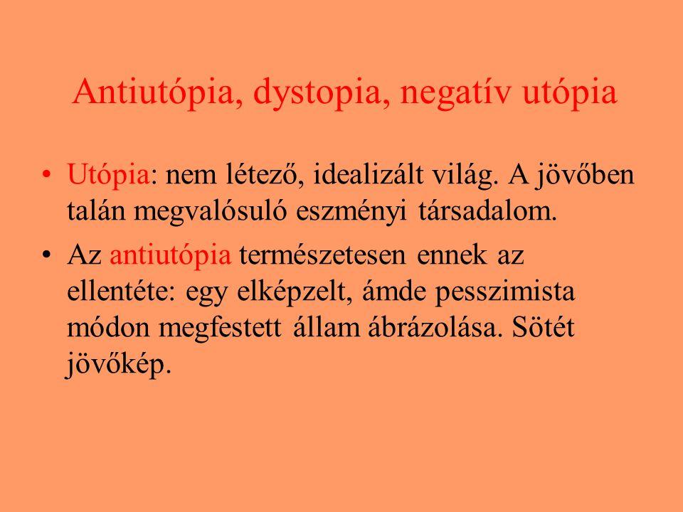 Antiutópia, dystopia, negatív utópia