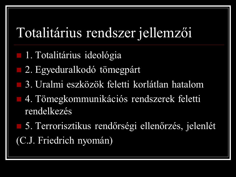 Totalitárius rendszer jellemzői