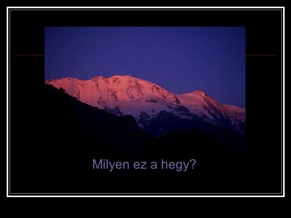 Milyen ez a hegy