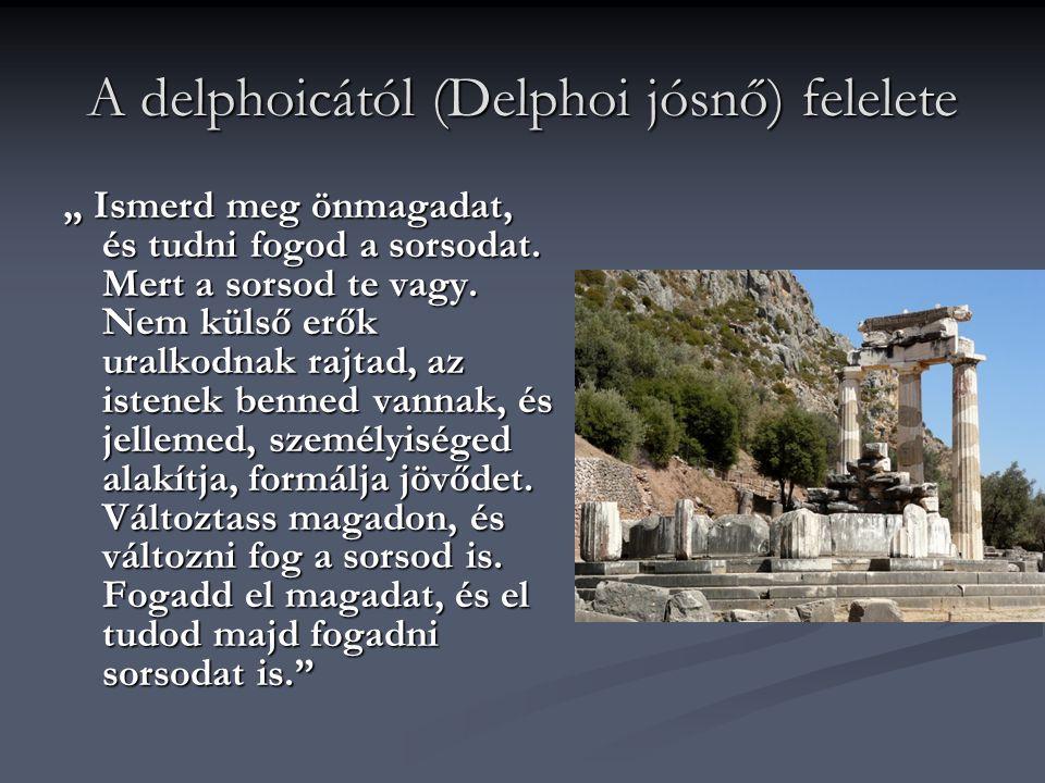 A delphoicától (Delphoi jósnő) felelete