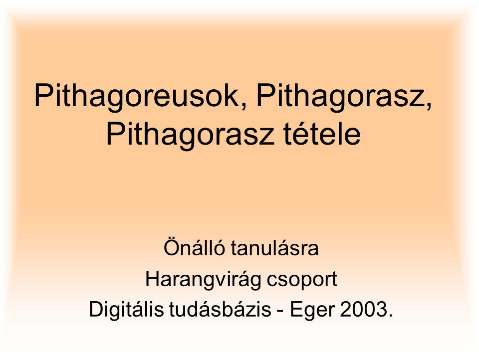 Pithagoreusok, Pithagorasz, Pithagorasz tétele