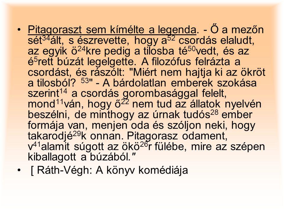 Pitagoraszt sem kímélte a legenda