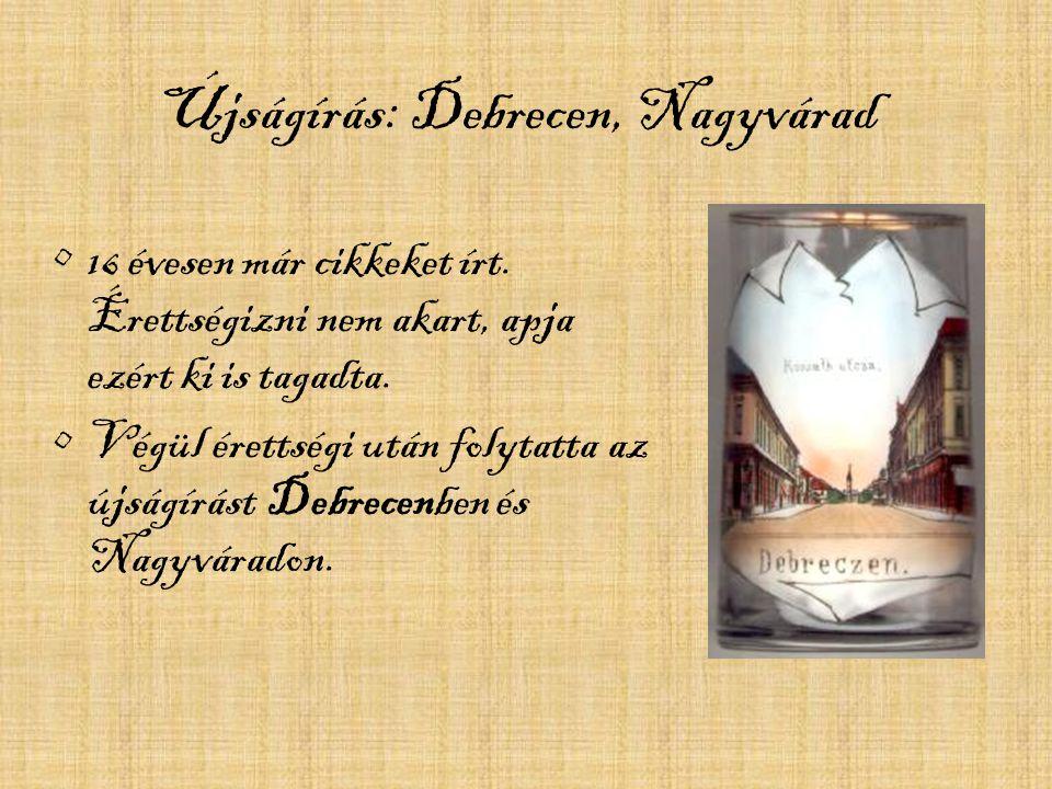 Újságírás: Debrecen, Nagyvárad