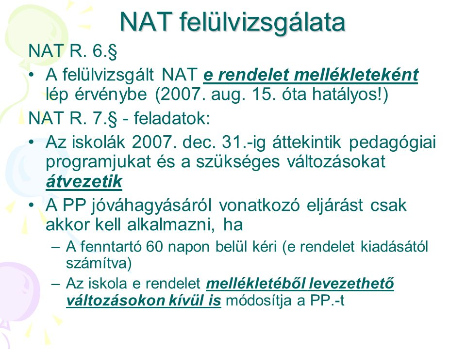 NAT felülvizsgálata NAT R. 6.§